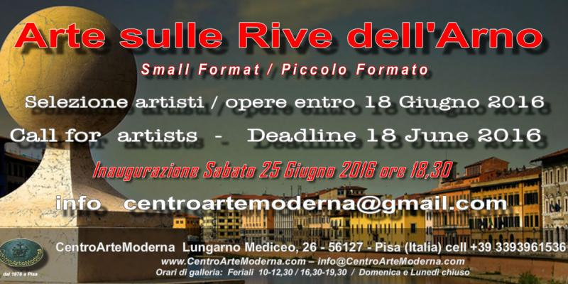 CALL FOR ARTISTS  ARTE SULLE RIVE DELL'ARNO - Small Format / Piccolo Formato Ed. 2016