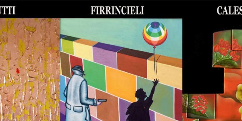 Personal show by Giovanni Firrincieli, Marino Calesini and Francesco Cerutti
