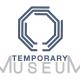 temporary museum