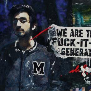 "We are ""The fuck-it-all"" generation"