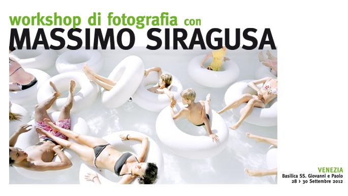 Photographic workshop with MASSIMO SIRAGUSA (Contrasto Agency)