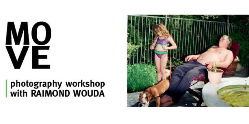 Photography Workshop with Raimond Wouda I MOVE