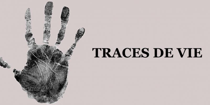 """Exhibition """"Traces de Vie"""" by Dr. Francesca Bogliolo"""