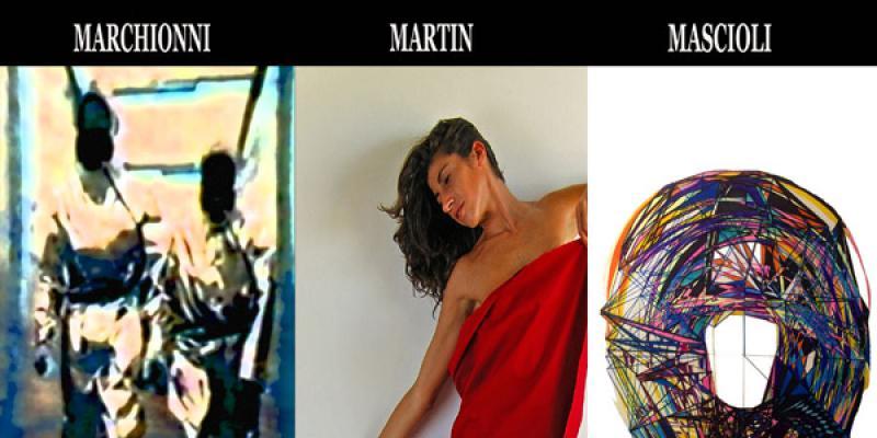 Personal Exhibitions by A. Marchionni, M. Martin, S. Mascioli Presentation by Denitza Nedkova