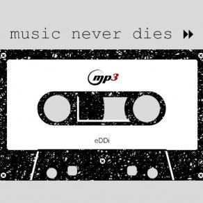 Music never dies